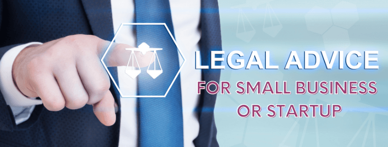 Legal Advice for Small Business or Startup
